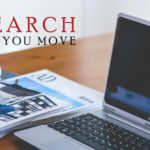 Research Before You Move
